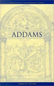 On Addams (Wadsworth Philosophers Series)