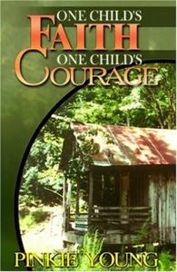 One Child's Faith, One Child's Courage
