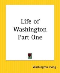 Life Of Washington Part One