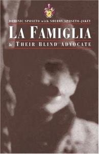 La Famiglia & Their Blind Advocate