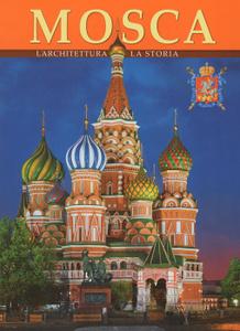 Mosca: L'architettura: La Storia