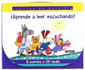 Aprende a leer escuchando! / Learn to read listening!: Los musicos de Bremen & Caperucita roja & Hansel y Gretel & La cigarra y la hormiga & Los tres cerditos & Pinocho (Spanish Edition)