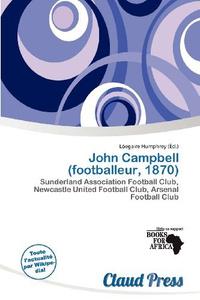 John Campbell (footballeur, 1870) (French Edition)
