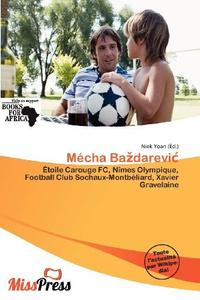Mecha Badarevi (French Edition)