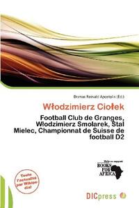 Wodzimierz Cioek (French Edition)