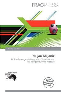 Miljan Miljani (French Edition)