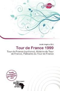 Tour de France 1999 (French Edition)