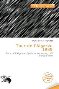 Tour de l'Algarve 1989 (French Edition)