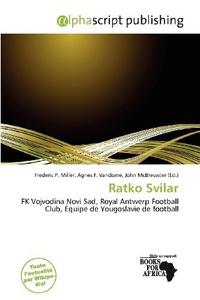 Ratko Svilar (French Edition)