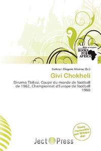 Givi Chokheli (French Edition)