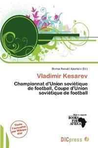 Vladimir Kesarev (French Edition)