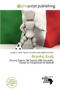 Branko Kralj (French Edition)