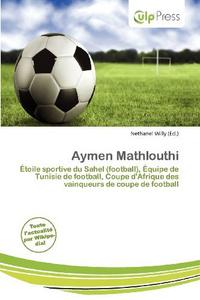 Aymen Mathlouthi (French Edition)