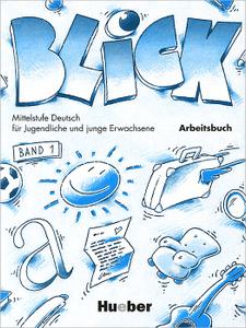 Blick: Band 1: Arbeitsbuch