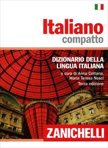 Italiano compatto: Dizionario della lingua italiana