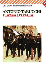 Piazza D`Italia. Favola Popolare in tre Tempi