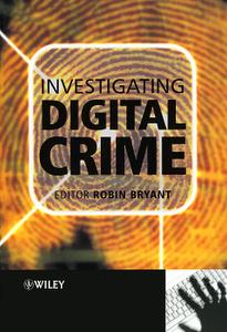 Investigating Digital Crime