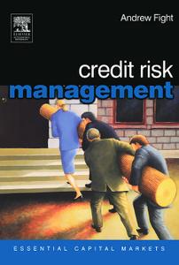 Credit Risk Management: Essential Capital Markets