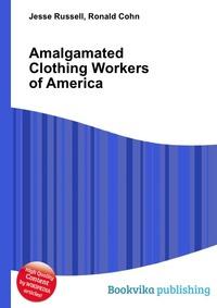 предлагает своим покупателям книгу Amalgamated Clothing Workers of