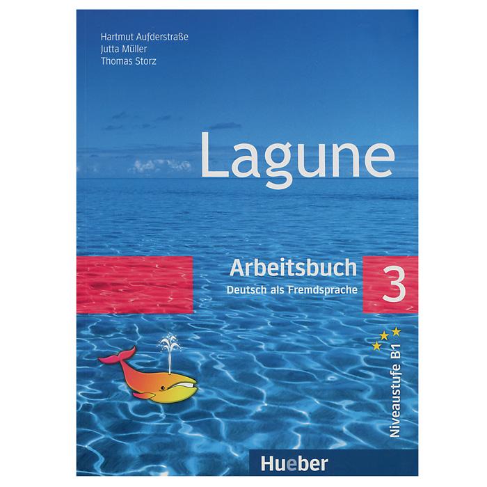 Lagune 3: Deutsch als Fremdsprache: Arbeitsbuch