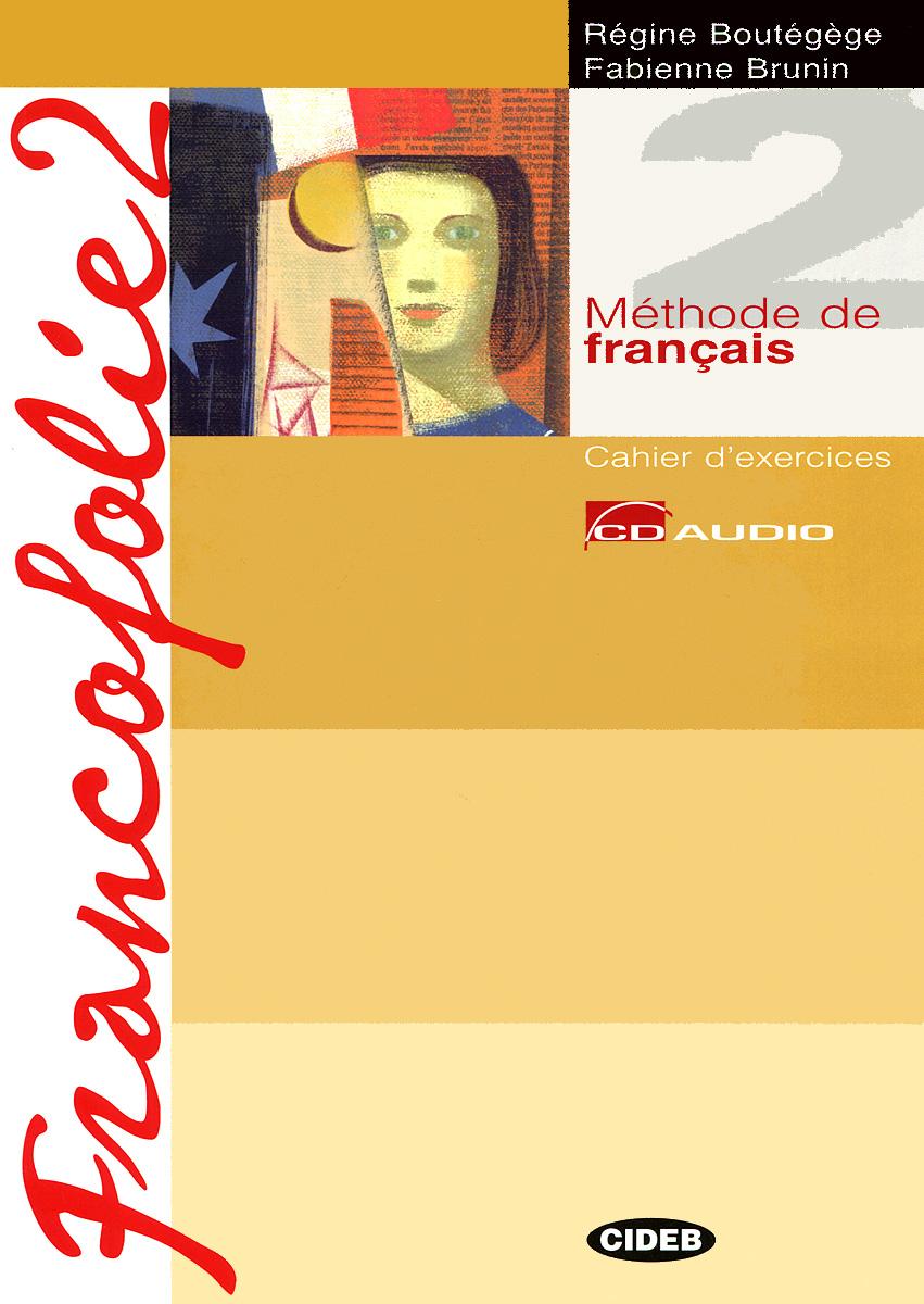 Francofolie 2: Livre de l'eleve. Cahier d'exercices (�������� �� 2 ���� + Portfolio, 2 CD, 1 CD-ROM)