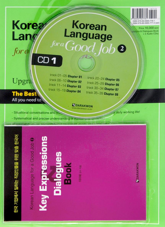 Korean Language for a Good Job 2 (+ CD, Key Expressions & Dialogues Book)