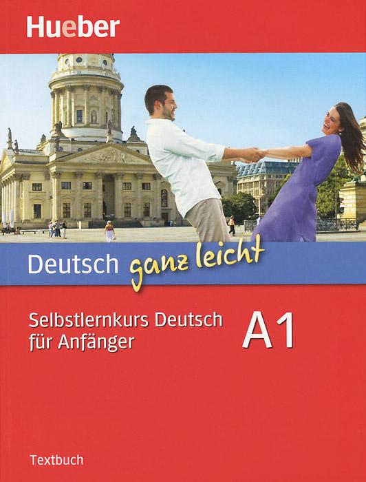Deutsch ganz leicht A1 / Самоучитель немецкого языка для начинающих (комплект из 2 книг + 2 CD)