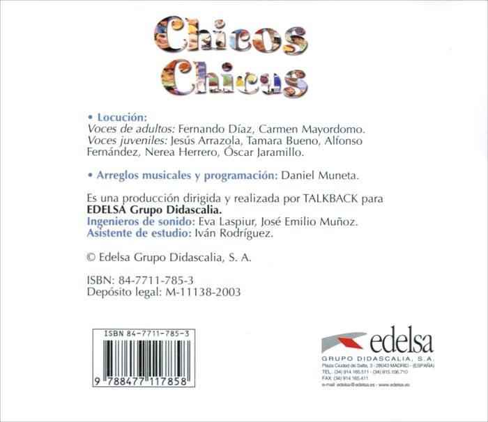 Chicos Chicas: Libro del alumno: Nivel 2 (аудиокурс CD)