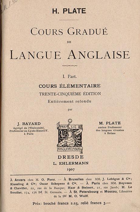 Cours Gradue de Langue Anglaise. I part. Cours elementaire