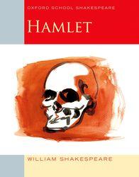 Hamlet (2009 edition): Oxford School Shakespeare