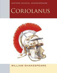 Coriolanus: Oxford School Shakespeare (2012 ed.)
