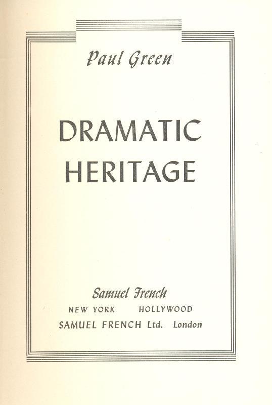 Dramatic heritage