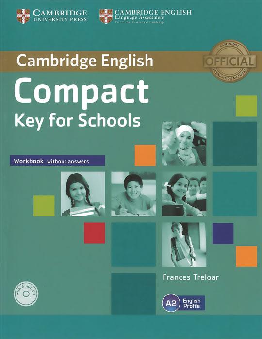Compact Key for Schools: Level A2 (комплект из 2 книг + CD-ROM, CD)