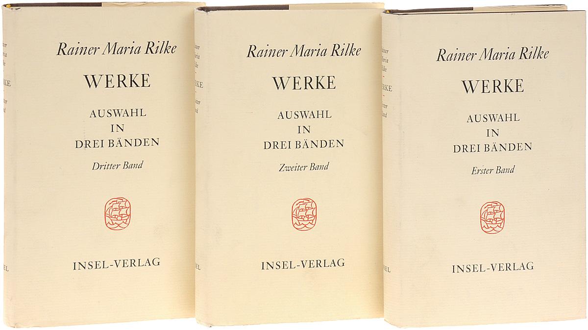 Rilke R. Werke auswahl in drei banden (комплект из 3 книг)