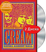 Cream: Royal Albert Hall. London May 2-3-5-6 2005 (2 DVD)
