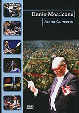 Ennio Morricone: Arena Concerto 2009 DVD