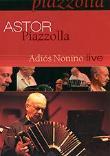 Astor Piazzolla: Adios Nonino Live