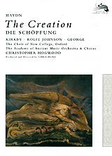 Haydn, Christopher Hogwood: The Creation - Die Schopfung
