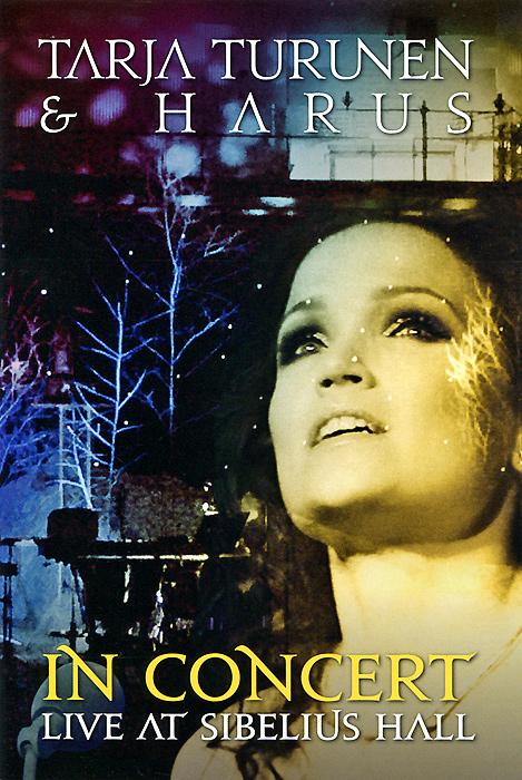 Tarja Turunen & Harus: In Concert Live At Sibelius Hall (DVD + CD)Tracklist: 01. Heinilla Harkien 02. Ave Maria Op. 80 03. Varpunen Jouluaamuna 04. Maa On Niin Kaunis 05. Concert Etude 06. En Etsi Valtaa Loistoa 07. Arkihuoiesi Kaikki Heita 08. Improvisation On Christmas Themes 09. Ave Maria 10. You Would Have Loved This 11. Astral Bells 12. Ave Maria 13. Walking In The Air 14. Jouluyo, Juhlayo (Silent Night)