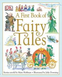 Книга A First Book of Fairy Tales. Mary Hoffman, Anne Millard