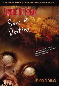 Книга Cirque Du Freak #12: Sons of Destiny: Book 12 in the Saga of Darren Shan (Cirque Du Freak: the Saga of Darren Shan). Darren Shan