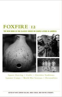 Книга Foxfire 12 (Foxfire). Inc. Foxfire Fund