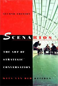 Scenarios: The Art of Strategic Conversation