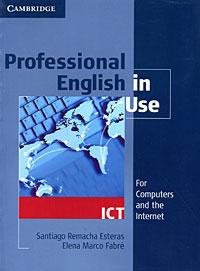 Santiago Remacha Esteras, Elena Marco Fabre Professional English in Use: ICT люстра потолочная idlamp simone 217 6pf blackchrome