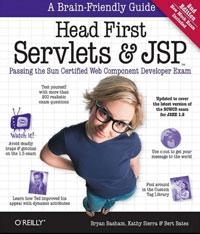 Bryan Basham, Kathy Sierra, Bert Bates. Head First Servlets and JSP: Passing the Sun Certified Web Component Developer Exam