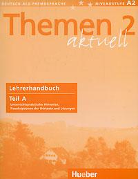 Hartmut Aufderstrasse, Heiko Bock Themen Aktuell 2: Lehrerhandbuch: Teil A