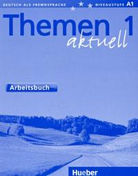 Richard Schmitt Themen Aktuell 1: Arbeitsbuch