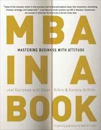 Книга MBA in a Book: Mastering Business with Attitude. Joel Kurtzman, Glenn Rifkin, Victoria Griffith