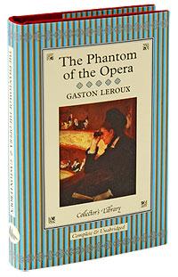 Gaston Leroux The Phantom of the Opera (подарочное издание)