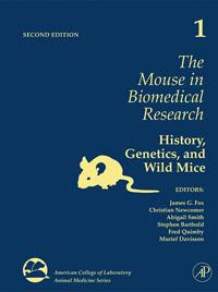 FOX et al The Mouse in Biomedical ResearchAmerican College of Laboratory Animal Medicine bonnie j ploger exploring animal behavior in laboratory and field